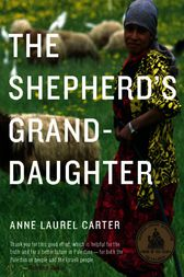 The Shepherd's Granddaughter by Anne Laurel Carter