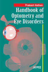 Handbook of Optometry and Eye Disorders
