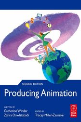 Producing Animation, 2nd Edition by Catherine Winder