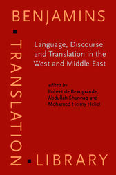 Language, Discourse and Translation in the West and Middle East by Robert de Beaugrande