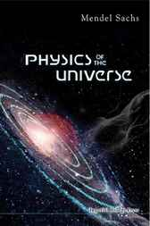Physics of the Universe by Mendel Sachs