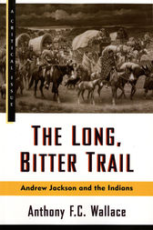 The Long, Bitter Trail by Anthony Wallace