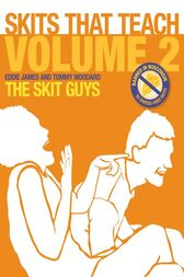 Skits That Teach, Volume 2 eBook by The Skit Guys