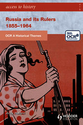 ATH: OCR A Historical Themes: Russia and its rulers 1855-1964 by Andrew Holland