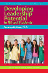 Developing Leadership Potential in Gifted Students by Frances A. Karnes