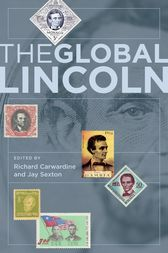 The Global Lincoln by Richard Carwardine