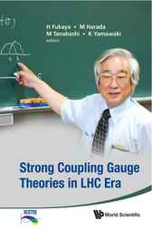 Strong Coupling Gauge Theories in LHC Era