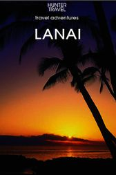 Lana'I, Hawaii Travel Adventures by Sharon Hamblin
