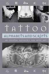 Tattoo Alphabets and Scripts by Vince Hemingson