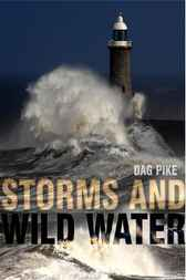 Storms and Wild Water by Dag Pike