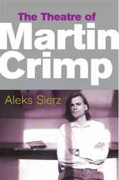 The Theatre of Martin Crimp ebook PDF by Aleks Sierz
