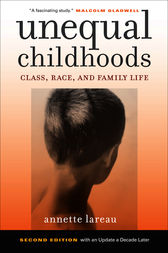 Unequal Childhoods by Annette Lareau