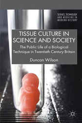 Tissue Culture in Science and Society