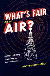 What's Fair on the Air? by Heather Hendershot