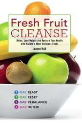 Fresh Fruit Cleanse