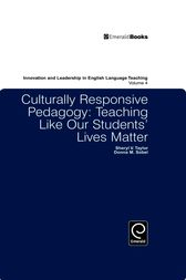 Culturally Responsive Pedagogy: Teaching Like Our Students' Lives Matter by Sheryl Taylor