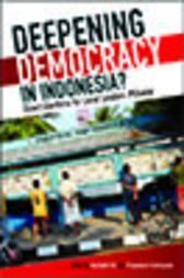 Deepening Democracy in Indonesia?
