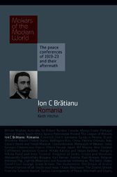 Ion Bratianu: Romania by Keith Hitchin