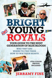 Bright Young Royals by Jerramy Fine