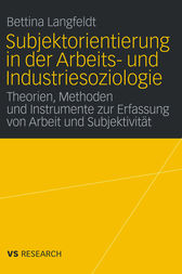 Subjektorientierung in der Arbeits- und Industriesoziologie by Bettina Langfeldt