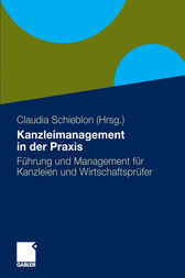 Kanzleimanagement in der Praxis by Claudia Schieblon