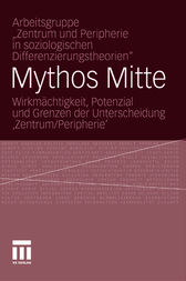 Mythos Mitte by Springer Fachmedien