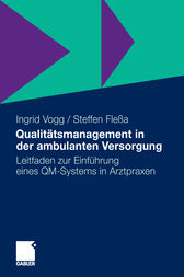 Qualitätsmanagement in der ambulanten Versorgung by Ingrid Vogg