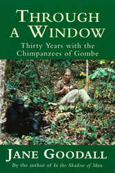 Jane goodall through a window essays