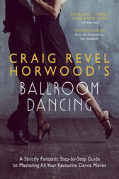 Craig Revel Horwood's Ballroom Dancing: Teach Yourself by Craig Revel Horwood
