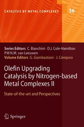 Olefin Upgrading Catalysis by Nitrogen-based Metal Complexes II by Juan Campora