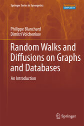 Random Walks and Diffusions on Graphs and Databases by Philippe Blanchard