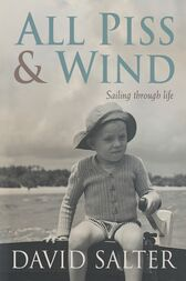 All Piss & Wind by David Salter