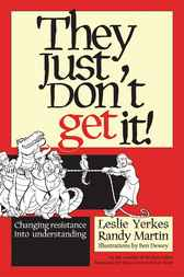 They Just Don't Get It! by Leslie Yerkes