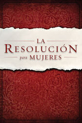 La Resolución para Mujeres by Priscilla Shirer
