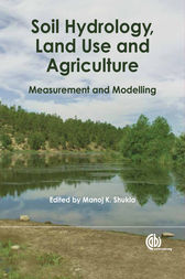 Soil Hydrology, Land Use and Agriculture by Manoj K. Shukla