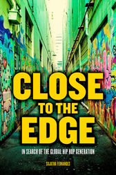 Close to the Edge by Sujatha Fernandes