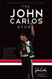 The John Carlos Story by Dave Zirin