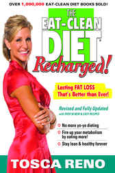 The EAT-CLEAN DIET Recharged! by Tosca Reno