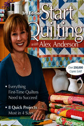 Start Quilting with Alex Anderson by Alex Anderson