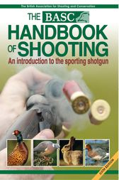 BASC Handbook of Shooting by British Association for Shooting and Conservation
