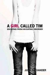 A Girl Called Tim by June Alexander