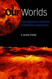 Our Worlds by S. Alan Stern