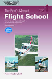 The Pilot's Manual: Flight School by Ltd. Aviation Theory Centre