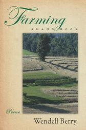 Farming by Wendell Berry