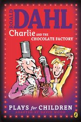 Charlie and the Chocolate Factory by Richard George