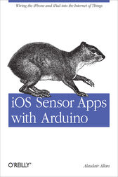 iOS Sensor Apps with Arduino by Alasdair Allan
