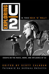 Exploring U2 by Scott D. Calhoun