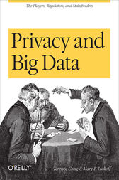 Privacy and Big Data by Terence Craig