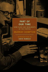 Part of Our Time by Murray Kempton