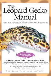 The Leopard Gecko Manual by Philippe De Vosjoli